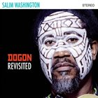 SALIM WASHINGTON Dogon Revisited album cover