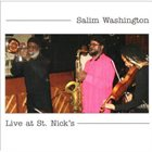 SALIM WASHINGTON Live At St. Nick's album cover