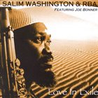 SALIM WASHINGTON Salim Washington & RBA : Love In Exile album cover