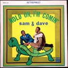 SAM & DAVE Hold On, I'm Comin' album cover