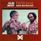 SAM MOST Flute Talk (With  Joe Farrell) album cover