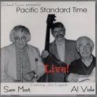 SAM MOST Sam Most And Al Viola : Pacific Standard Time Live! album cover