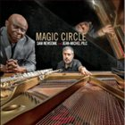 SAM NEWSOME Sam Newsome And Jean-Michel Pilc : Magic Circle album cover