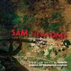 SAM NEWSOME Sopranoville: New Works For The Prepared And Non-Prepared Saxophone album cover