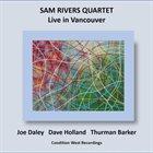 SAM RIVERS Sam Rivers Quartet : Live in Vancouver album cover
