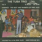 SAM RIVERS The Tuba Trio ‎: Essence - The Heat And Warmth Of Free Jazz Vol. 2 album cover