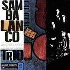SAMBALANÇO TRIO Sambalanço Trio (aka Samblues) album cover
