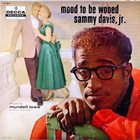 SAMMY DAVIS JR Mood to Be Wooed album cover