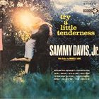 SAMMY DAVIS JR Try a Little Tenderness album cover