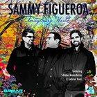 SAMMY FIGUEROA Imaginary World album cover