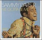 SAMMY DAVIS JR I've Gotta Be Me album cover