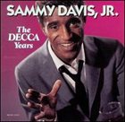 SAMMY DAVIS JR The Decca Years album cover