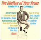 SAMMY DAVIS JR The Shelter of Your Arms album cover