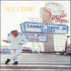 SAMMY DAVIS JR Yes I Can! The Sammy Davis Jr. Story album cover