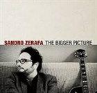 SANDRO ZERAFA The Bigger Picture album cover