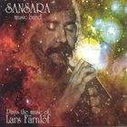 SANSARA MUSIC BAND Plays the Music of Lars Farnlof album cover