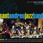 SANT ANDREU JAZZ BAND Jazzing, Live at Casa Fuster album cover