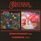 SANTANA Beyond Appearances / Illuminations album cover