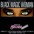 SANTANA Black Magic Woman: Best of Santana album cover