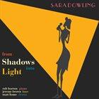 SARA DOWLING From Shadows Into Light album cover