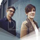 SARA GAZAREK Sara Gazarek + Josh Nelson : Duo album cover