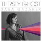 SARA GAZAREK Thirsty Ghost album cover