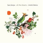 SARA SERPA All the Dreams album cover
