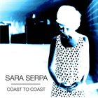 SARA SERPA Coast to Coast album cover