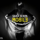 SARA SERPA Mobile album cover