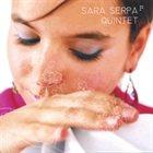 SARA SERPA Sara Serpa Quintet album cover