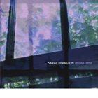 SARAH BERNSTEIN Unearthish album cover