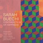 SARAH BUECHI Contradiction of Happiness album cover