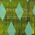 SARAH BUECHI Sarah Buechi With Stefan Aeby, André Pousaz And Lionel Friedli ‎: Shadow Garden album cover