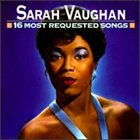 SARAH VAUGHAN 16 Most Requested Songs album cover