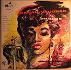 SARAH VAUGHAN Images album cover