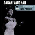 SARAH VAUGHAN Jazz Profile: Sarah Vaughan album cover
