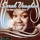 SARAH VAUGHAN Just Jazz: The Best Is Yet to Come album cover