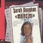 SARAH VAUGHAN Sarah Vaughan Sings The Mancini Songbook album cover