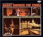 SARAH VAUGHAN Sassy Swings the Tivoli album cover
