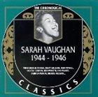 SARAH VAUGHAN The Chronological Classics: Sarah Vaughan 1944-1946 album cover