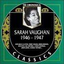 SARAH VAUGHAN The Chronological Classics: Sarah Vaughan 1946-1947 album cover