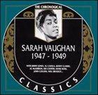 SARAH VAUGHAN The Chronological Classics: Sarah Vaughan 1947-1949 album cover