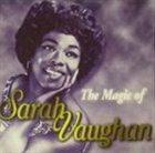 SARAH VAUGHAN The Magic of Sarah Vaughan album cover