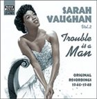 SARAH VAUGHAN Trouble Is a Man album cover