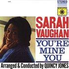 SARAH VAUGHAN You're Mine You album cover