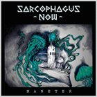 SARCOPHAGUS NOW Maneter album cover