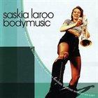 SASKIA LAROO Body Music album cover
