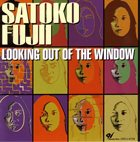 SATOKO FUJII Looking Out of the Window album cover