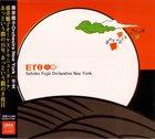 SATOKO FUJII Satoko Fujii Orchestra New York : ETO album cover