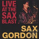 SAX GORDON Live At the Sax Blast album cover